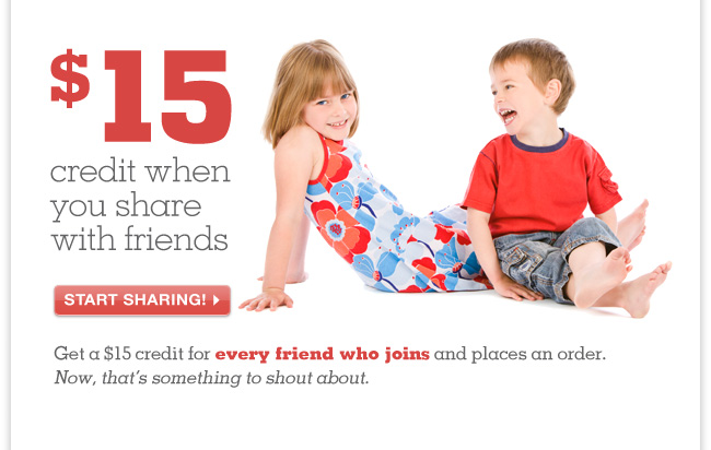 Get a $15 credit for every friend who joins and places an order!