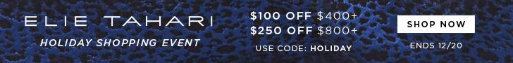 Elie Tahari Holiday Sale: Enjoy $100 Off $400+ & $250 OFF $800+