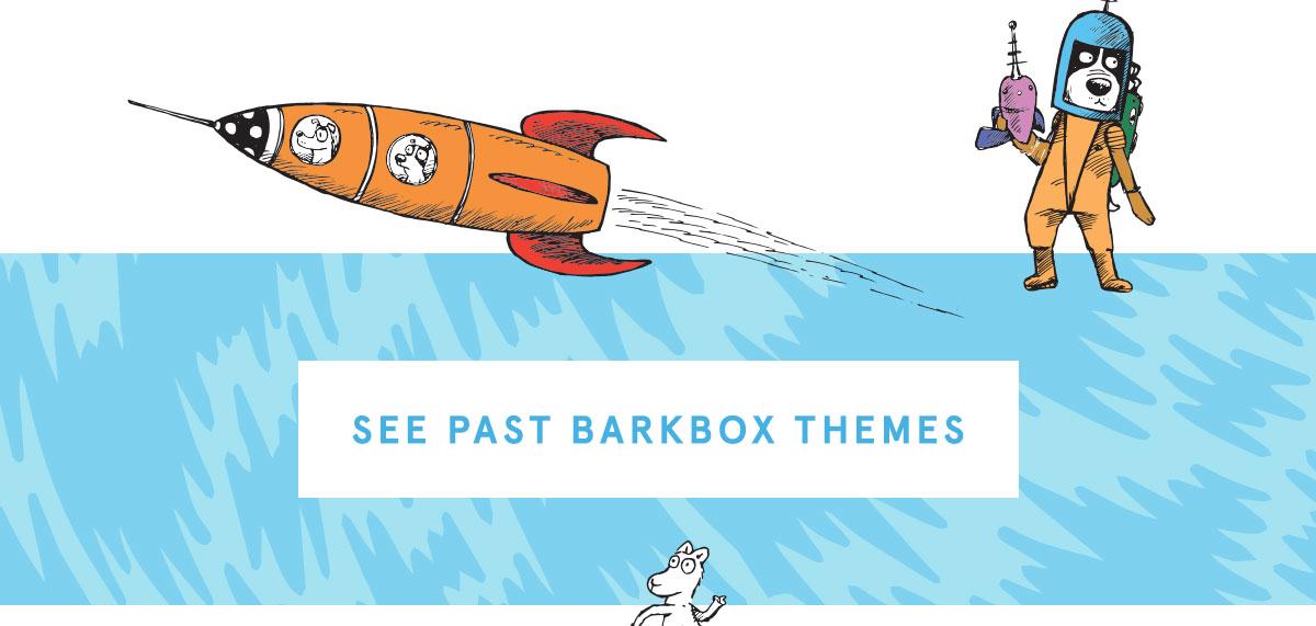 See Past BarkBox Themes