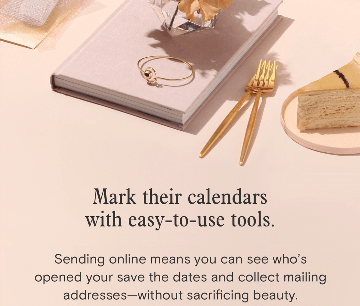 Mark their calendars with easy-to-use tools