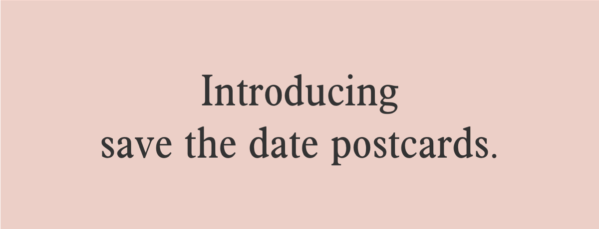 Introducing save the date postcards