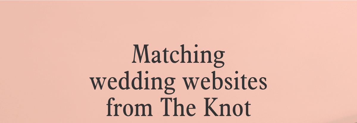 Matching wedding websites from The Knot