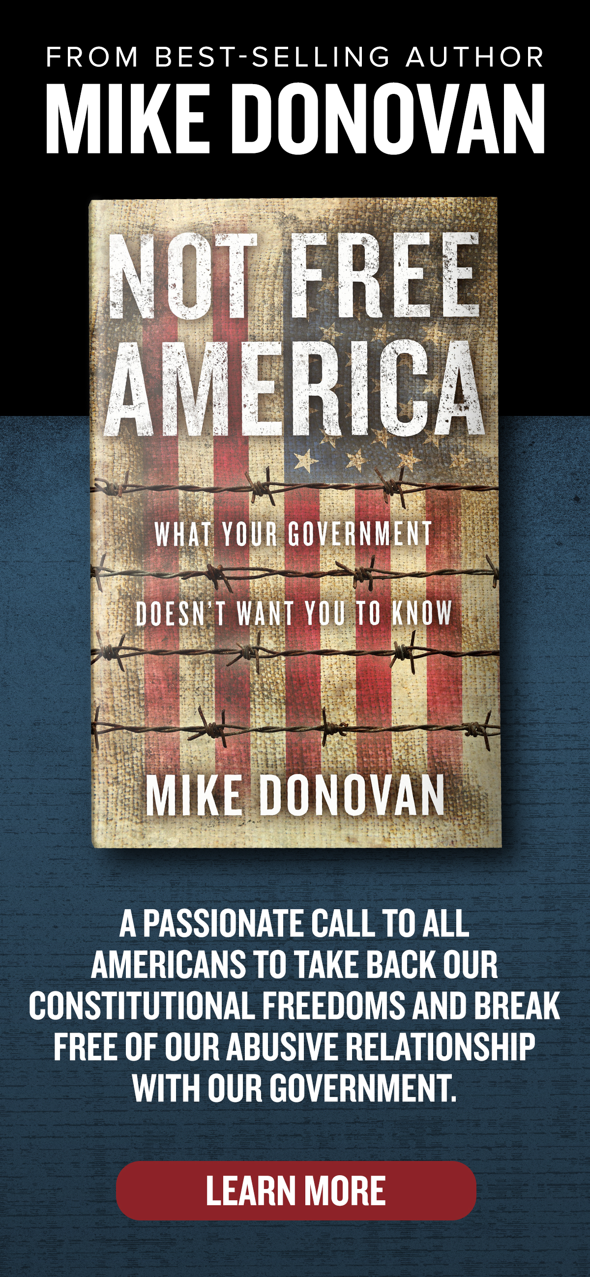 Not Free America: What your government doesn't want you to know by Mike Donovan
