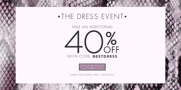 The Dress Event - Additional 40% OFF