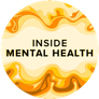 Listen to the Inside Mental Health Podcast
