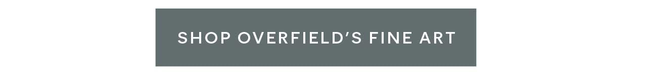Shop Overfield's Fine Art