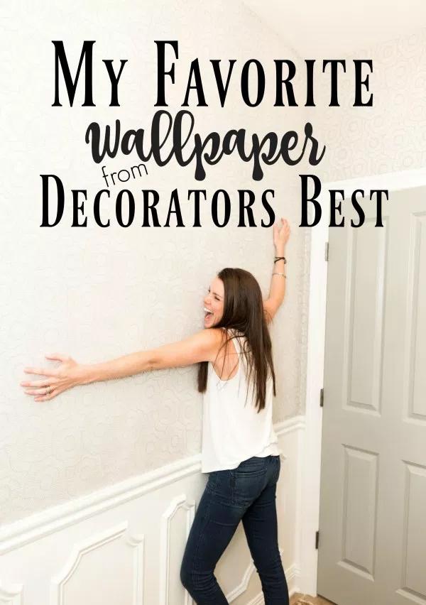 My Favorite Wallpaper from Decorators Best