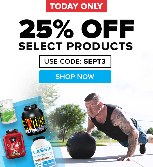 25% Off Select Products - Use Code SEPT3