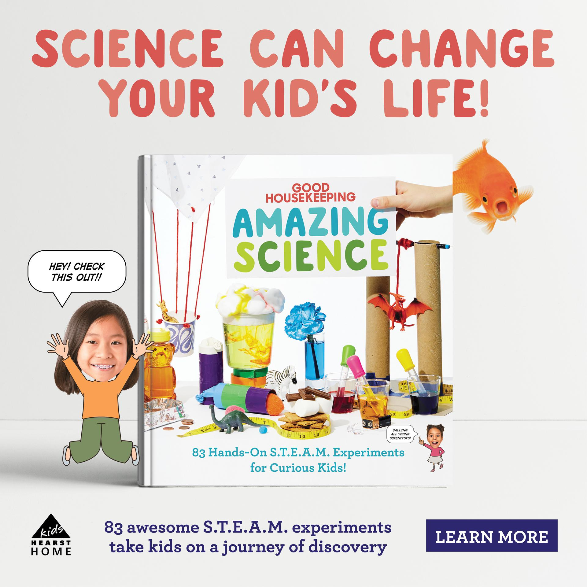 Science can change your kid's life! 83 awesome S.T.E.A.M. experiments take kids on a journey of discovery.