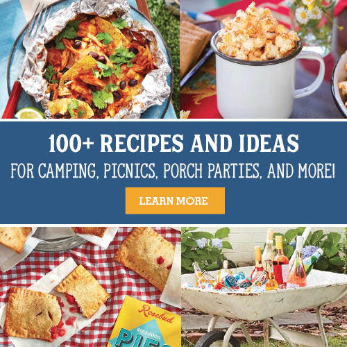 100+ recipes and ideas for camping trips, picnics, cookouts, porch parties, tailgates, and days by the water!