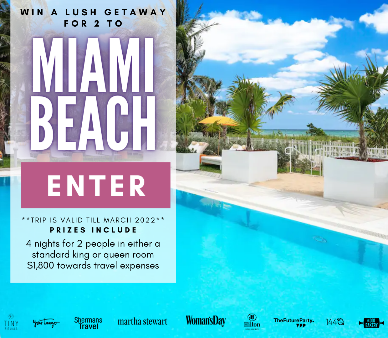 Enter for a chance to win: Four (4) nights for two (2) people in either a standard king or queen room, and $1,800 towards travel expenses.