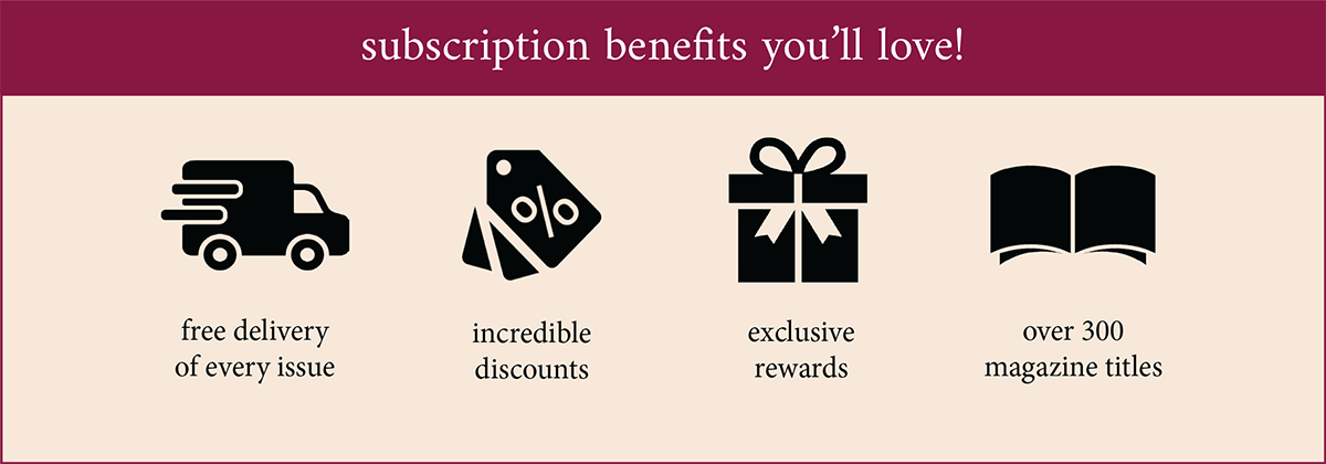 subscription benefits you'll love!