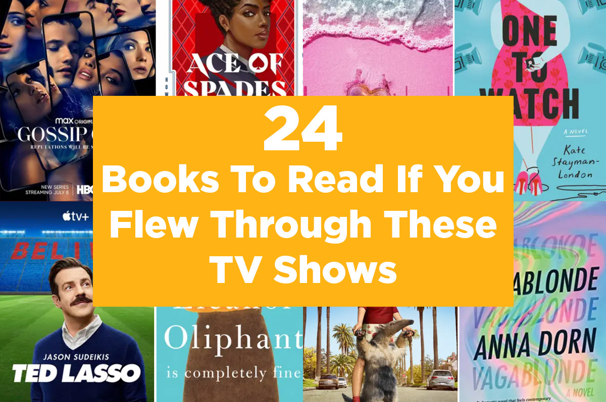two rows of book & tv show covers with text ''24 books to read if you flew through these TV shows''