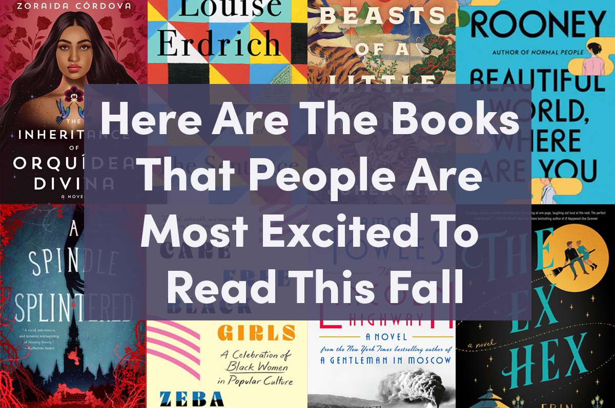 six book covers with text overlaid ''here are the books that people are most excited to real this fall''