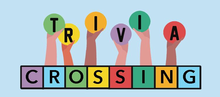 trivia crossing
