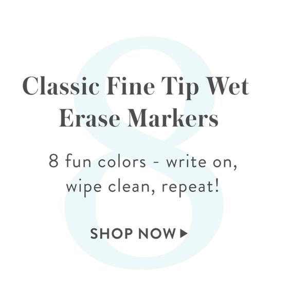 8: Fine Tip Wet Erase Markers, SHOP >