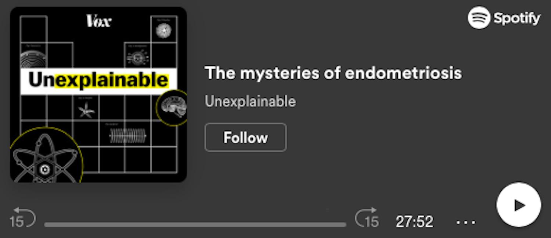 The mysteries of endometriosis